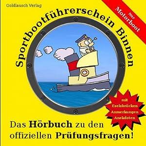 Sportbootführerschein Binnen (Motorboot) Hörbuch