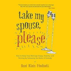 Take My Spouse Please