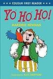 """""""Yo Ho Ho! (Colour First Reader)"""" av Marjorie Newman"""