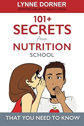 101+ Secrets from Nutrition School