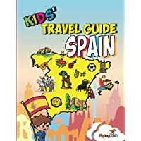 Kids' Travel Guide - Spain: The fun way to discover Spain - especially for kids: Volume 20 (Kids' Travel Guide series)