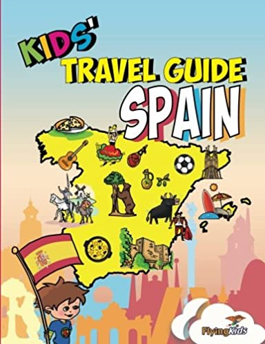 kids travel guide spain the fun way to discover spain rh amazon co uk spain travel guide books June Bug Book