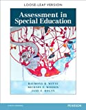 Assessment in Special Education, Raymond H. Witte and Michael F. Woodin, 0132108194