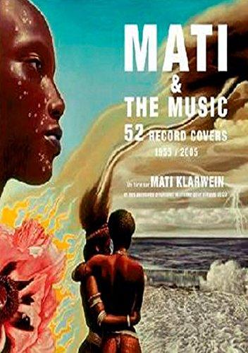 Descargar Libro Mati & The Music: 52 Record Covers 1955-2005 Mati Klarwein