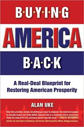 Amazon buying america back a real deal blueprint for restoring amazon buying america back a real deal blueprint for restoring american prosperity 9781590792308 alan uke books malvernweather Gallery