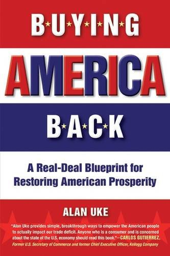 Amazon buying america back a real deal blueprint for amazon buying america back a real deal blueprint for restoring american prosperity 9781590792308 alan uke books malvernweather Images