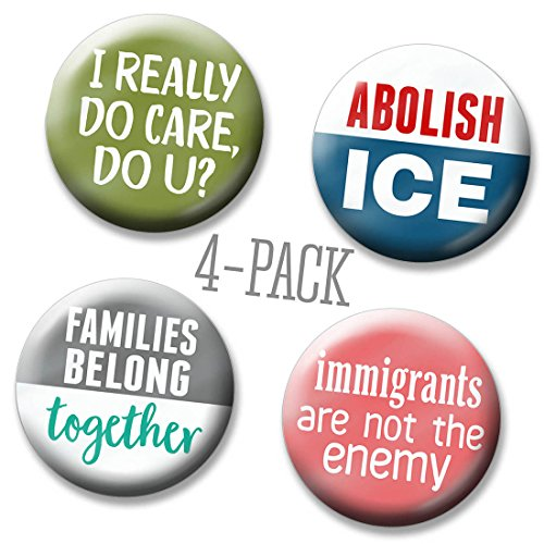 Pro Pin Specs - 4-pack Marsh Enterprises/Button Deli - Abolish ICE and Open Borders - I really Care, Do U? Families Belong Together