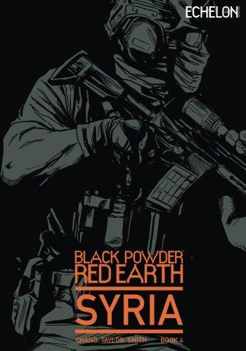 Black Powder Red Earth Syria V4: Evergreen (Volume 4) ()