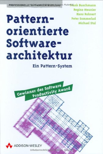 Pattern-orientierte Software-Architektur Ein Pattern-System (Sonstige Bücher AW)