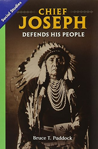 SOCIAL STUDIES 2013 LEVELED READER 6-PACK GRADE 5 CHAPTER 01 BELOW-     LEVEL: CHIEF JOSEPH DEFENDS HIS PEOPLE