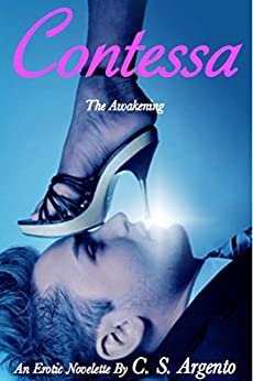 Contessa: The Awakening (Book 1) by [Argento, C. S.]