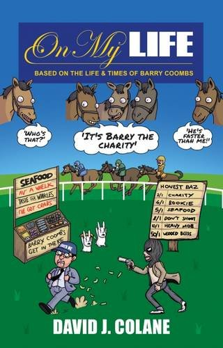 Download On My Life: Based on the Life & Times of Barry Coombs pdf epub