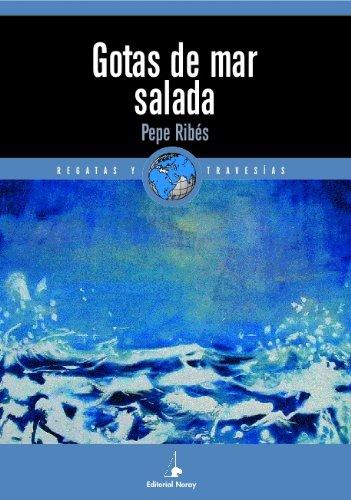 Descargar Libro Gotas De Mar Salada Pepe Ribés