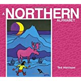 A Northern Alphabet (ABC Our Country)