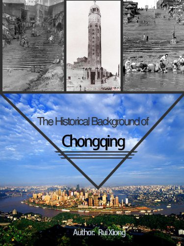 The Historical Background of Chongqing