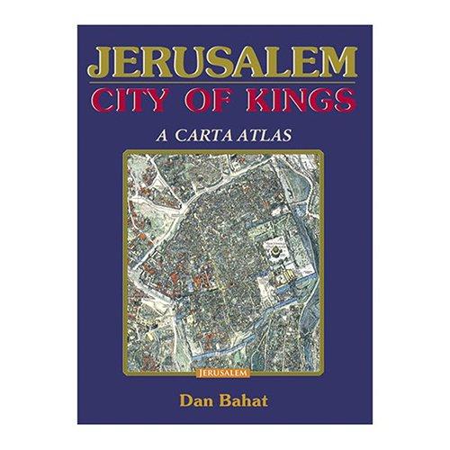 Jerusalem: City of Kings