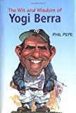 The Wit and Wisdom of Yogi Berra