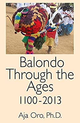 Balondo Through the Ages 1100-2013