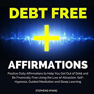 Debt Free Affirmations Speech