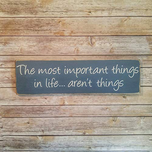 Adonis554Dan Most Important Things in Life Arent Things Primitive Wood Sign Rustic Wood Sign Wood Family Sign Rustic Home Sign Primitive Wall Decor