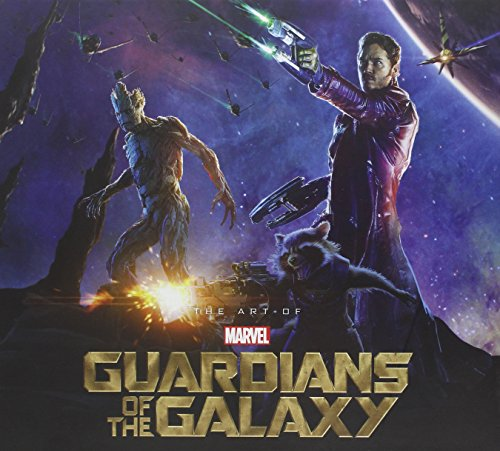 Marvel's Guardians of the Galaxy: The Art of the Movie