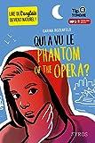 "Afficher ""Qui a vu le Phantom of the Opera ?"""
