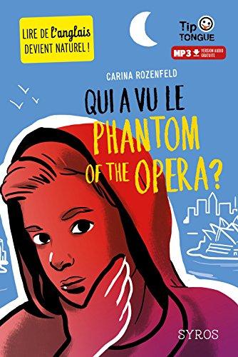 Qui a vu le Phantom of the Opera ?