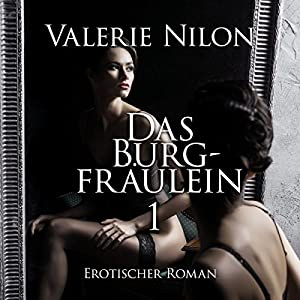 Das Burgfräulein Hörbuch