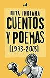 Cuentos y poemas (1998-2003) (Biblioteca de las Letras Dominicanas) (Spanish Edition)