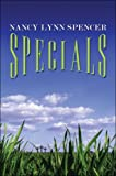 Specials, Nancy Lynn Spencer, 142419234X