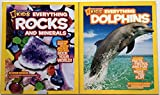 img - for National Geographic Kids Everything Rocks and Minerals plus National Geographic Kids Everything Dolphins Series Set book / textbook / text book