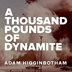 A Thousand Pounds of Dynamite