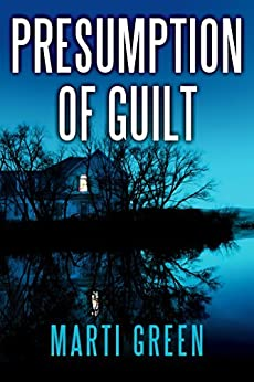 Presumption of Guilt (Innocent Prisoners Project Book 2) by [Green, Marti]