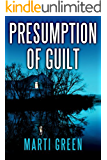 Presumption of Guilt (Innocent Prisoners Project Book 2)