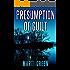 Presumption of Guilt (Innocent Prisoners Project Book 2)