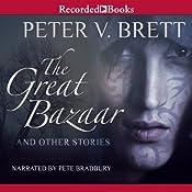 The Great Bazaar   Peter V. Brett