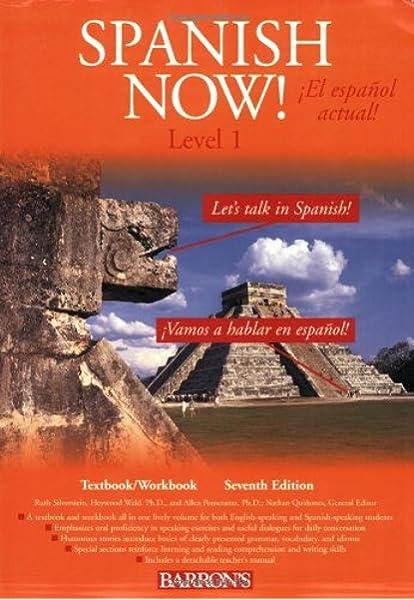 Amazon Com Spanish Now Level 1 9780764129339 Silverstein Ruth Pomerantz Ph D Allen Wald Ph D Haywood Quinones Nathan Books