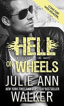 Hell on Wheels (Black Knights Inc. Book 1) by [Walker, Julie Ann]