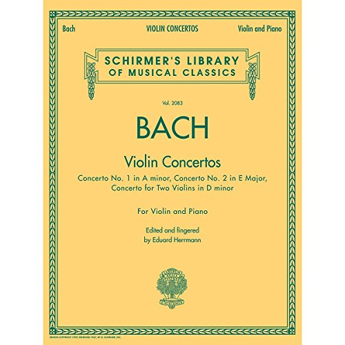 G. Schirmer Violin Concertos (A Minor, E Major, D Minor for Two Violins) Violin/Piano By Bach