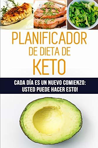Planificador de Dieta de Keto: Cada día es un nuevo comienzo: Usted puede hacer esto! | 12 semanas de registro de alimentos cetogénicos para ... | 90 días de bajo contenido de carbohidratos por Loco Cuadernos