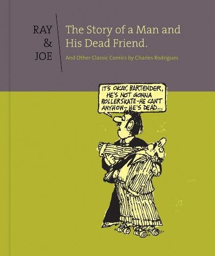 Download Ray & Joe: The Story Of A Man And His Dead Friend And Other C pdf epub