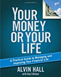 Your Money or Your Life, Alvin Hall, 1416596623
