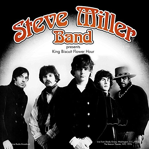 (The Steve Miller Band - Best of King Biscuit Flower Hour Presents Recorded live from Shady Grove, Washington, D.C. 1973 & The Beacon Theater, NYC 1976 - LP (180 Gram) [VINYL] )
