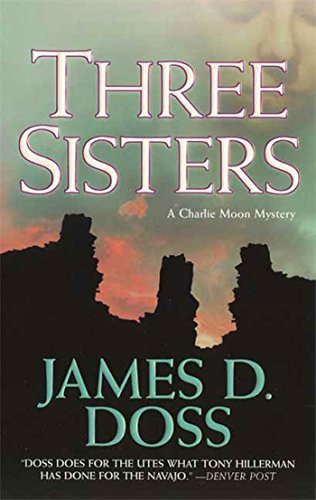 Three Sisters: A Charlie Moon Mystery (Charlie Moon Series Book 12)