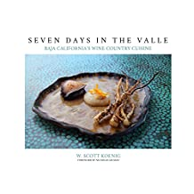 Seven Days in the Valle: Baja California's Wine Country Cuisine