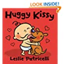 Huggy Kissy (Leslie Patricelli board books)