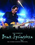 Bruce Springsteen: The Stories Behind the Songs (Stories Behind Every Song)