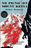 : No Picnic on Mount Kenya