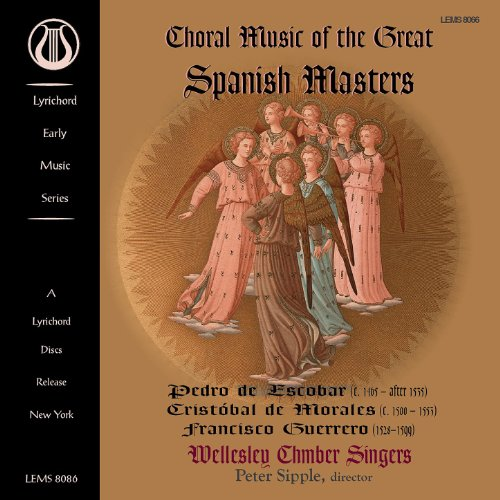 Choral Music of the Great Spanish Masters