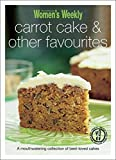 Carrot Cake & Other Favourites (The Australian Women's Weekly Minis) by The Australian Women's Weekly (2010) Paperback